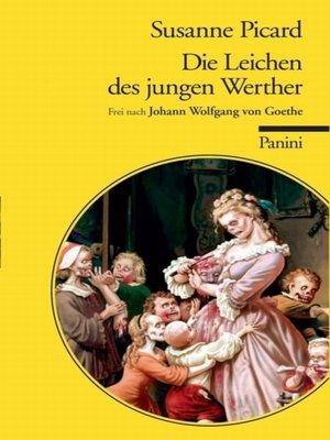 cover image of Die Leichen des jungen Werther