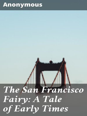 cover image of The San Francisco Fairy