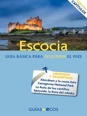 cover image of Escocia. Aberdeen y Grampians