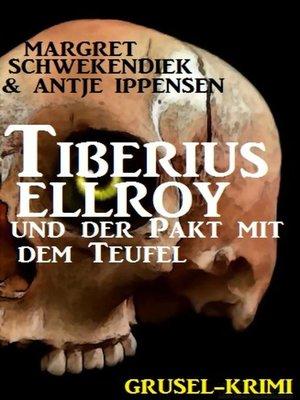 cover image of Tiberius Elroy und der Pakt mit dem Teufel