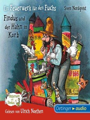 cover image of Ein Feuerwerk für den Fuchs/Findus und der Hahn im Korb