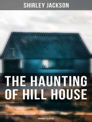 cover image of The Haunting of Hill House (Horror Classic)