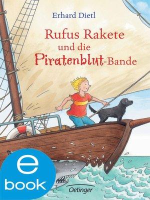 cover image of Rufus Rakete und die Piratenblut-Bande