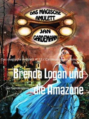 cover image of Brenda Logan und die Amazone