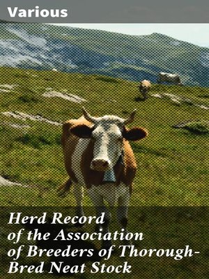 cover image of Herd Record of the Association of Breeders of Thorough-Bred Neat Stock