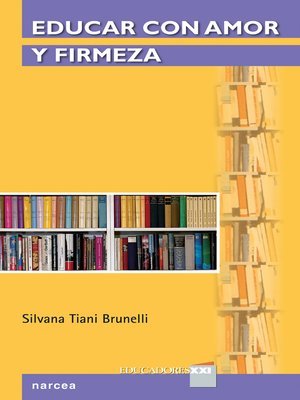 cover image of Educar con amor y firmeza