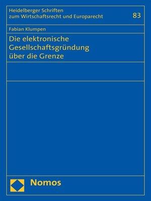 cover image of Die elektronische Gesellschaftsgründung über die Grenze