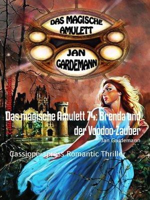 cover image of Das magische Amulett 74