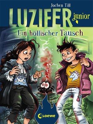 cover image of Luzifer junior 5--Ein höllischer Tausch