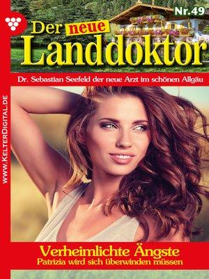 cover image of Der neue Landdoktor 49 – Arztroman