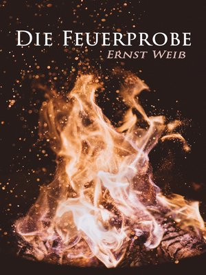 cover image of Die Feuerprobe