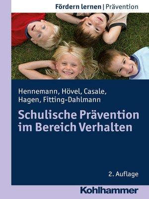 cover image of Schulische Prävention im Bereich Verhalten