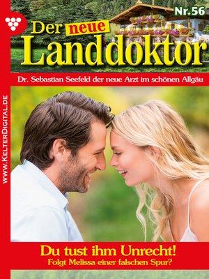 cover image of Der neue Landdoktor 56 – Arztroman