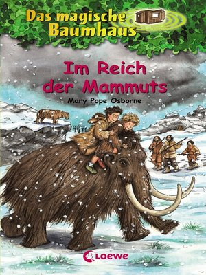 cover image of Das magische Baumhaus 7--Im Reich der Mammuts