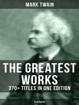 cover image of The Greatest Works of Mark Twain