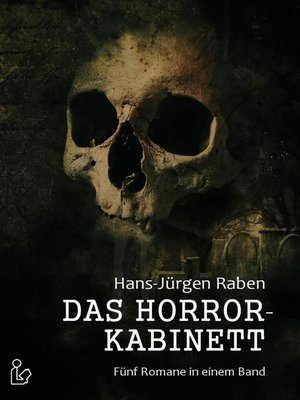 cover image of DAS HORROR-KABINETT
