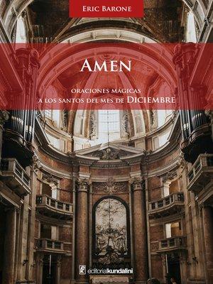 cover image of Amén. Oraciones mágicas a los Santos del mes de Diciembre