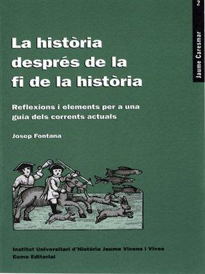 cover image of La història després de la fi de la història