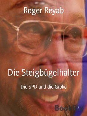 cover image of Die Steigbügelhalter