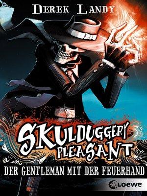 cover image of Skulduggery Pleasant 1--Der Gentleman mit der Feuerhand