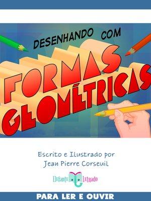 cover image of Desenhando com Formas Geométricas