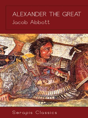 cover image of Alexander the Great (Serapis Classics)