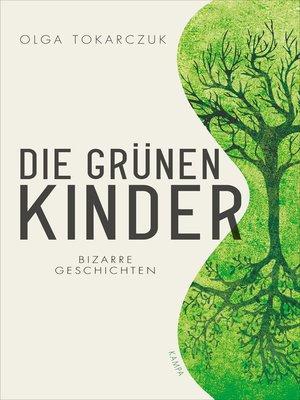cover image of Die grünen Kinder
