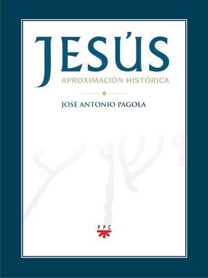 cover image of Jesús. Aproximación histórica
