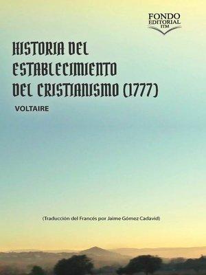 cover image of Historia del establecimiento del cristianismo (1777)