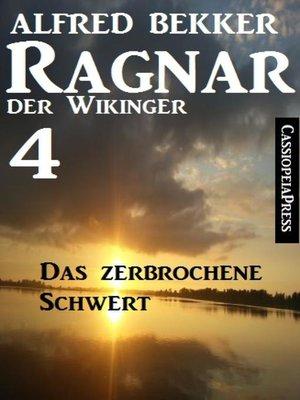 cover image of Ragnar der Wikinger 4