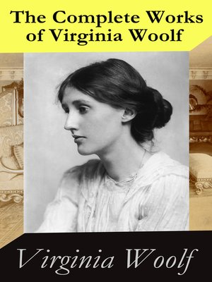 cover image of The Complete Works of Virginia Woolf