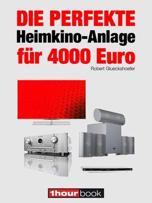 cover image of Die perfekte Heimkino-Anlage für 4000 Euro