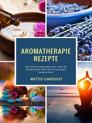 cover image of Aromatherapie Rezepte