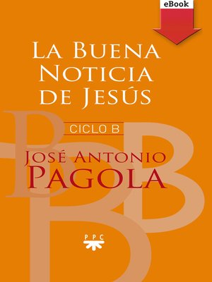 cover image of La buena noticia de Jesús. Ciclo B