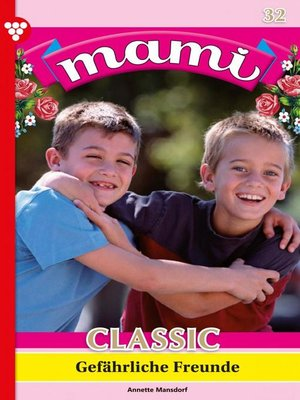 cover image of Mami Classic 32 – Familienroman