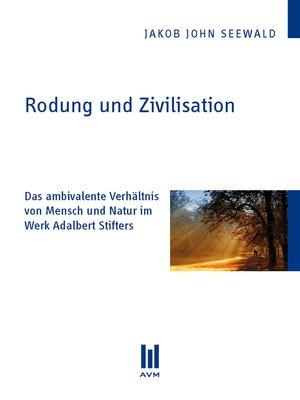 cover image of Rodung und Zivilisation