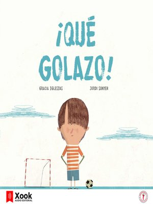 cover image of ¡Qué golazo!