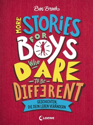 cover image of More Stories for Boys Who Dare to be Different--Geschichten, die dein Leben verändern