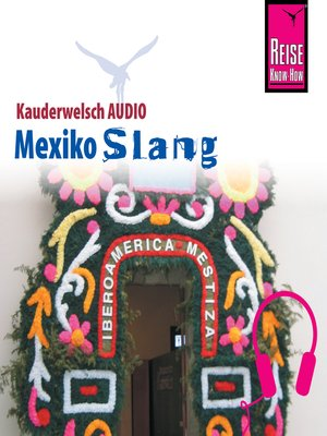 cover image of Reise Know-How Kauderwelsch AUDIO Mexiko Slang