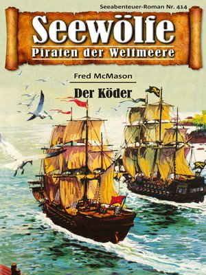 cover image of Seewölfe--Piraten der Weltmeere 414