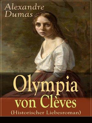 cover image of Olympia von Clèves (Historischer Liebesroman)