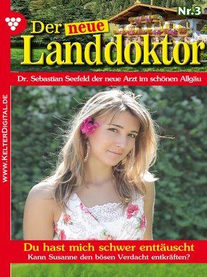 cover image of Der neue Landdoktor 3 – Arztroman