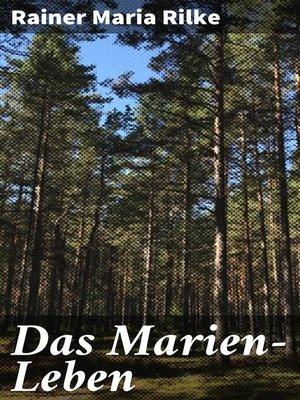 cover image of Das Marien-Leben