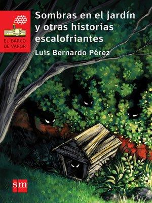 cover image of Sombras en el jardín y otras historias escalofriantes