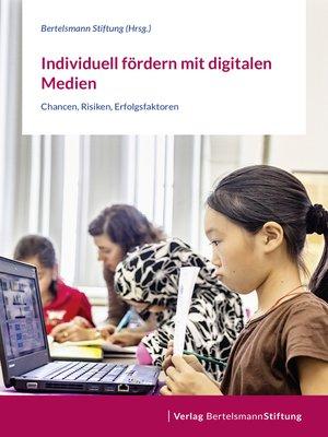 cover image of Individuell fördern mit digitalen Medien