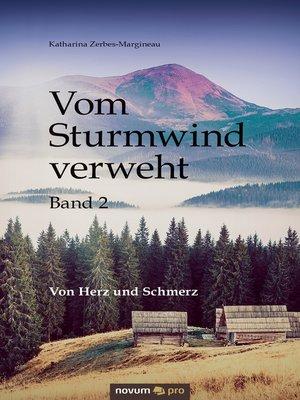 cover image of Vom Sturmwind verweht--Band 2