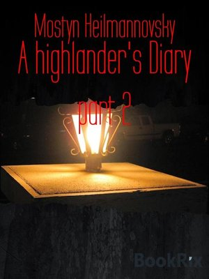 cover image of A highlander's Diary part 2