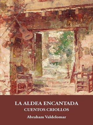 cover image of La aldea encantada