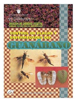 cover image of Control de plagas y enfermedades del guanábano