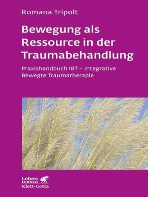 cover image of Bewegung als Ressource in der Traumabehandlung